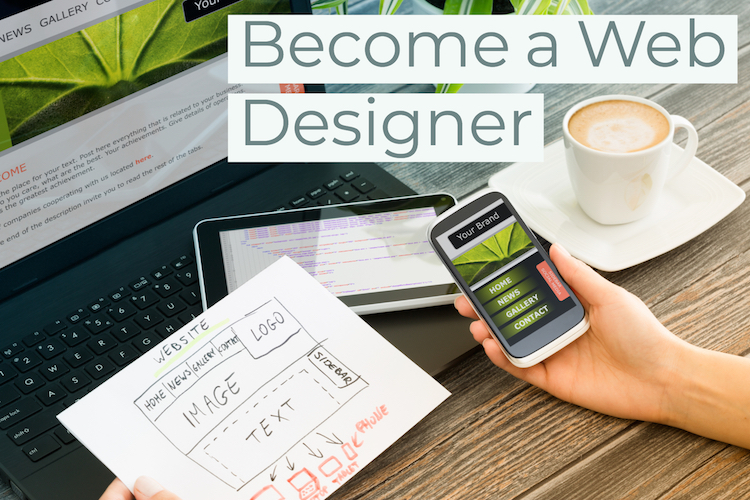 How to Launch a Career in Web Design or Development in 5 Steps